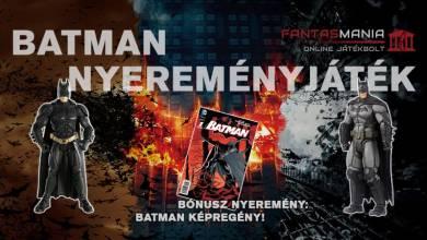 Nyerj velünk Batman figurát és képregényt!