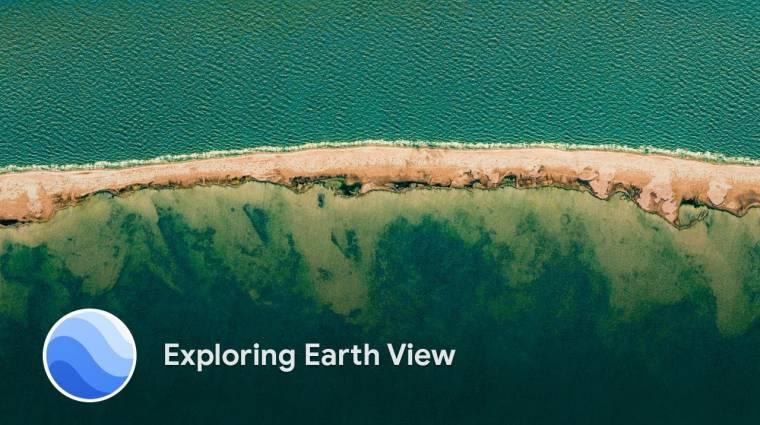 Újabb lélegzetelállító képekkel bővült a Google Earth View kép