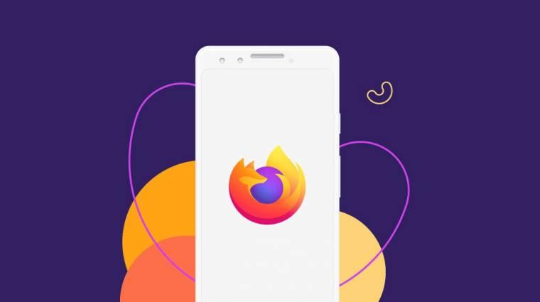 Minél előbb frissítsd a Firefox böngészőt, ha Androidot használsz! kép