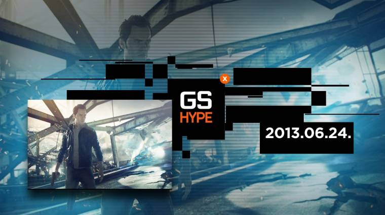 GS Hype - Quantum Break, Bethesda, Titanfall, Watch Dogs, Injustice bevezetőkép