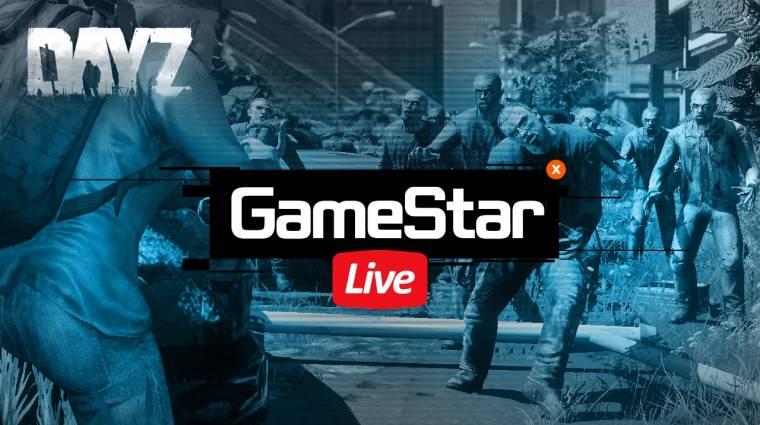 [Vége] GameStart DayZ Livestream és TESO bétakulcs osztás bevezetőkép