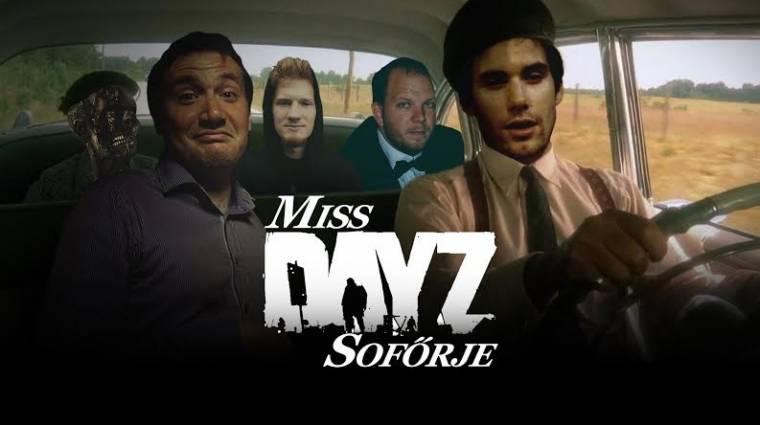 Miss DayZ Sofőrje 5. rész bevezetőkép