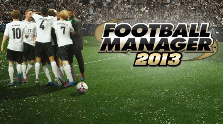 Football Manager 2013 - 10 millióan kalózkodták le, a fejlesztő mindenki IP-jét tudja bevezetőkép