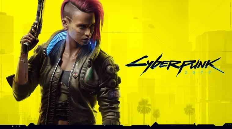 Nem hiszed el: megint késik a Cyberpunk 2077 bevezetőkép