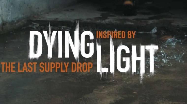 Dying Light - hibátlan az élőszereplős rövidfilm bevezetőkép