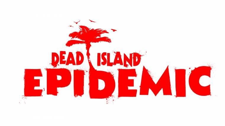 Dead Island: Epidemic előzetes bevezetőkép