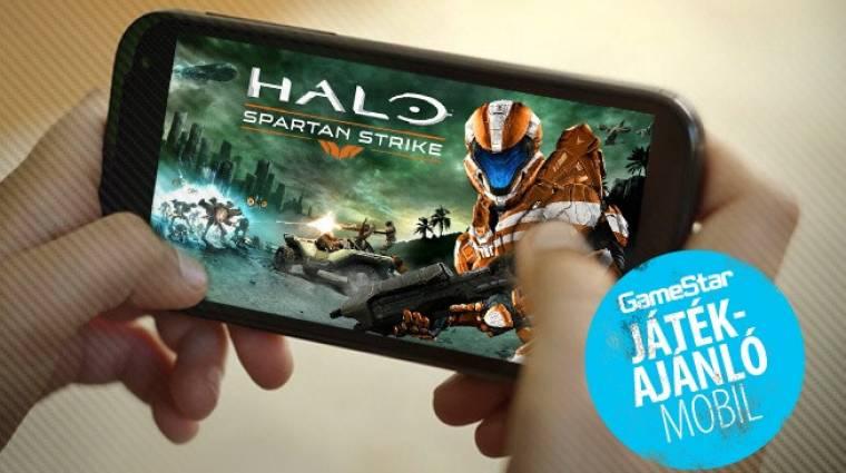 Halo: Spartan Strike, Lost Within - a legjobb mobiljátékok a héten bevezetőkép