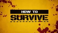 How to Survive teszt - túlélésre játszunk kép