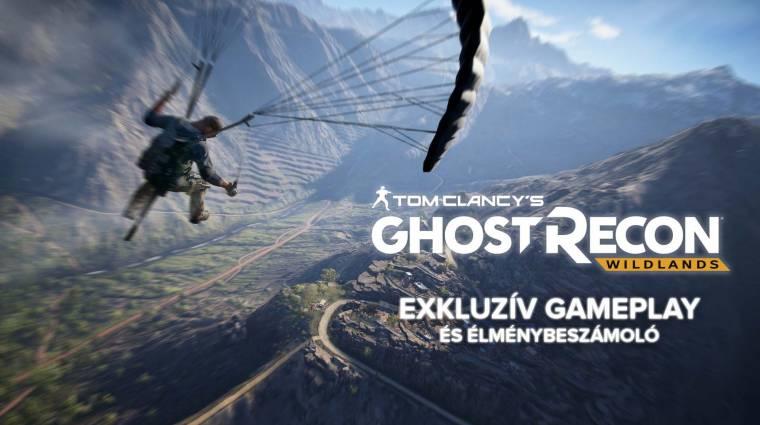 Kipróbáltuk a Tom Clancy's Ghost Recon Wildlandset, le is videóztuk nektek bevezetőkép