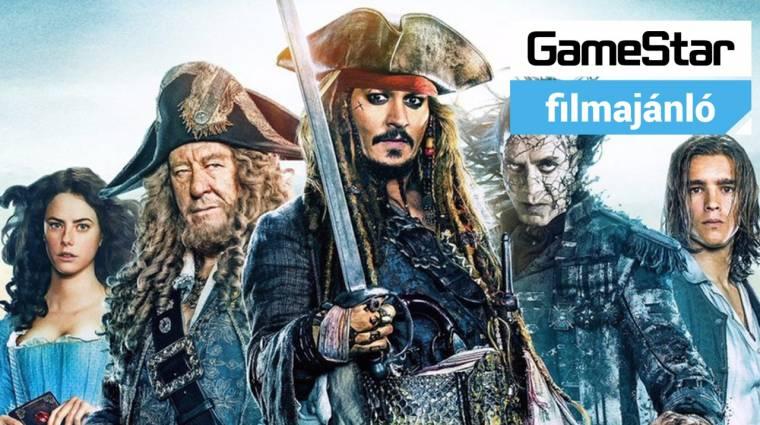 GameStar Filmajánló - A Karib-tenger kalózai: Salazar bosszúja bevezetőkép