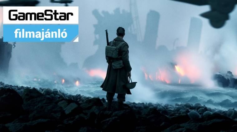 GameStar Filmajánló - Dunkirk és Valerian és az ezer bolygó városa bevezetőkép