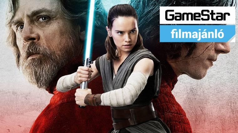 GameStar Filmajánló - Star Wars: Az utolsó Jedik és Az igazi csoda bevezetőkép
