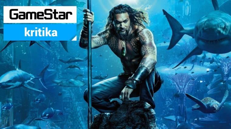 Aquaman kritika - ahol a víz az úr bevezetőkép
