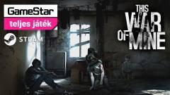 This War of Mine - a 2019/04-es GameStar teljes játéka kép