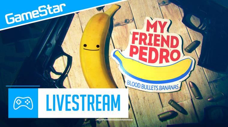 Max Payne beájulna - My Friend Pedro Livestream bevezetőkép