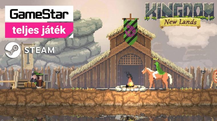 Kingdom: New Lands - a 2019/07-es GameStar teljes játéka bevezetőkép