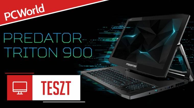 Acer Predator Triton 900 teszt - kifordítom, befordítom bevezetőkép