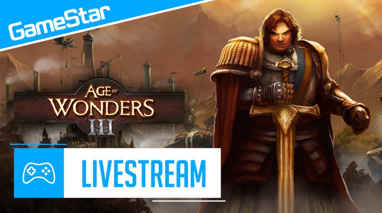 Age of Wonders III livestream - birodalmat építünk bevezetőkép