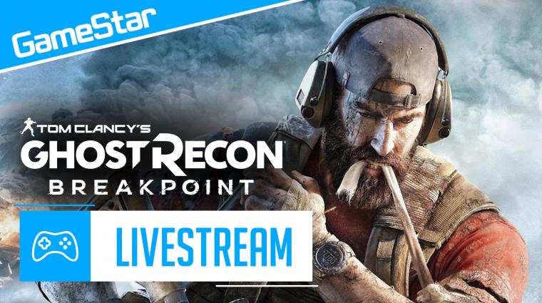Tom Clancy's Ghost Recon: Breakpoint Livestream bevezetőkép