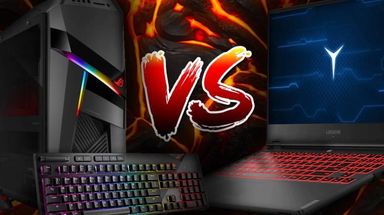 Nem tudod, asztali gépet vagy laptopot vegyél-e gamingre? Segítünk! bevezetőkép