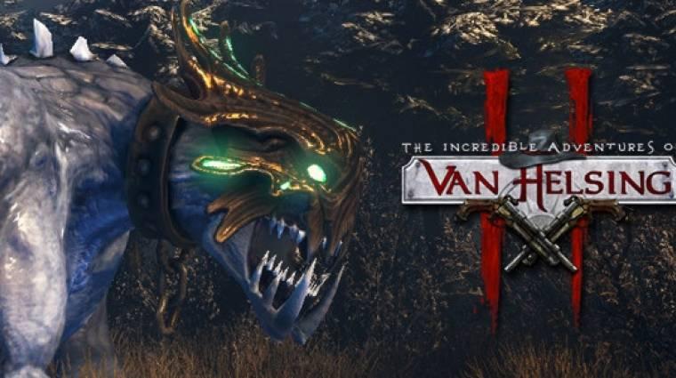 The Incredible Adventures of Van Helsing II - bemutatkozik a Chimera (videó) bevezetőkép