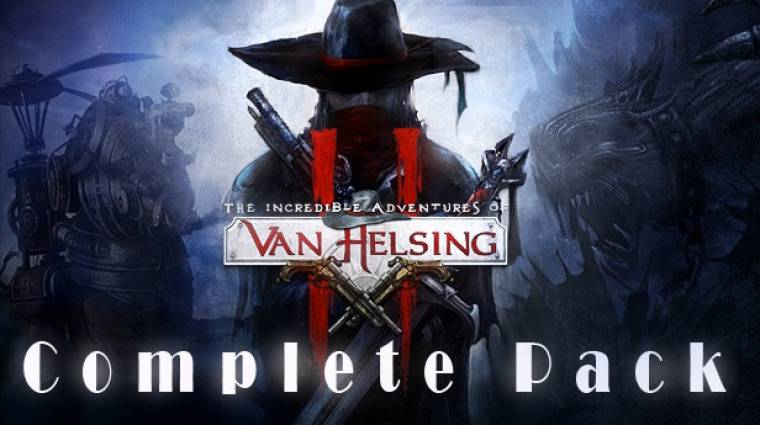 The Incredible Adventure of Van Helsing II Complete Pack - már a Steamen! bevezetőkép