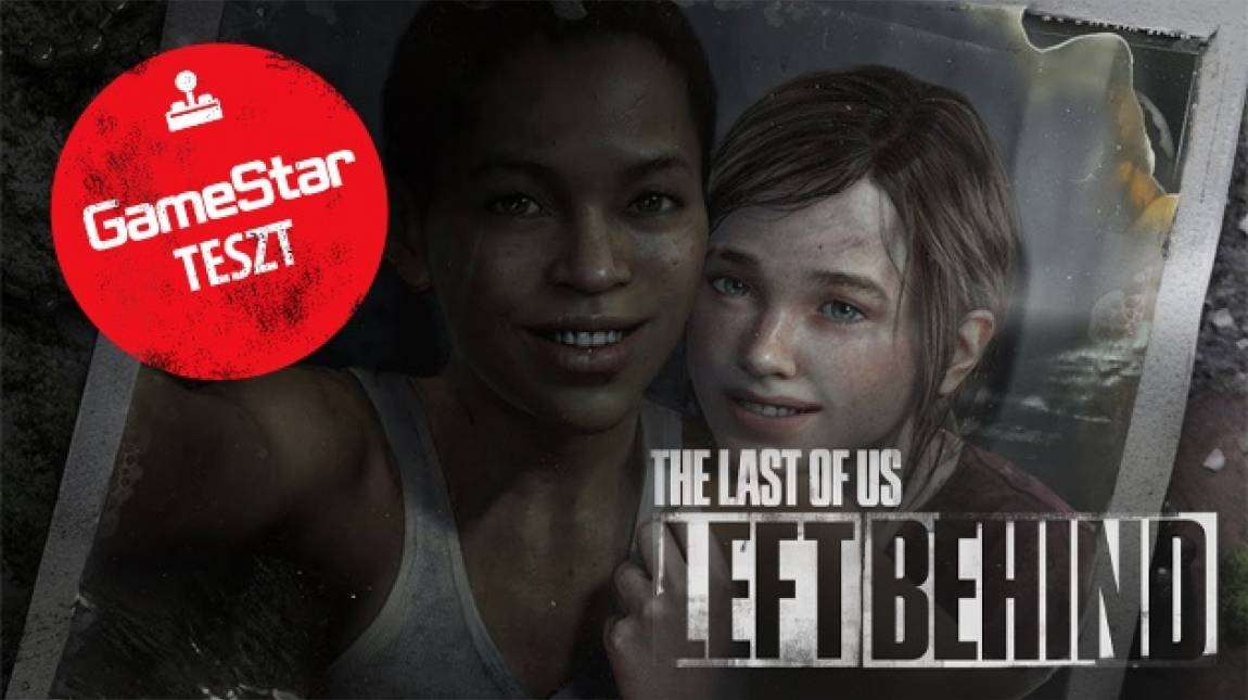 The Last of Us: Left Behind teszt - ez egy gyönyörű barátság vége bevezetőkép