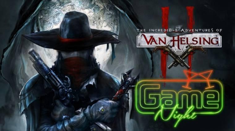 GameNight - The Incredible Adventures of Van Helsing II szörnyvadász party bevezetőkép