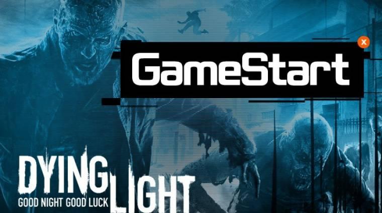 GameStart - Dying Light gameplay utolsó rész, Mocsyval bevezetőkép
