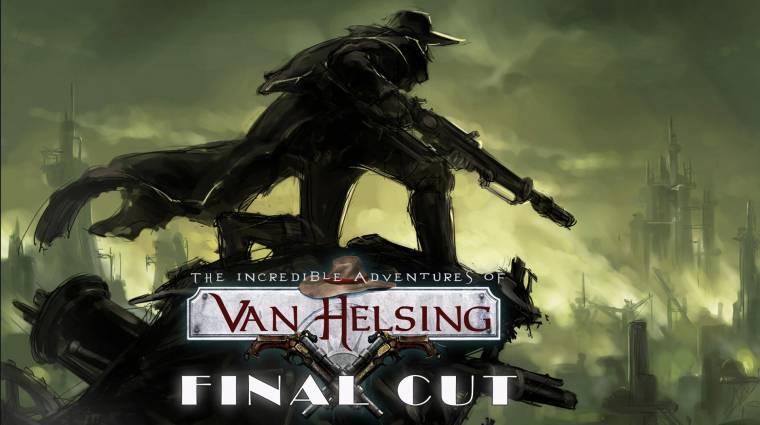 The Incredible Adventures of Van Helsing: Final Cut - megjelent a teljes kollekció bevezetőkép