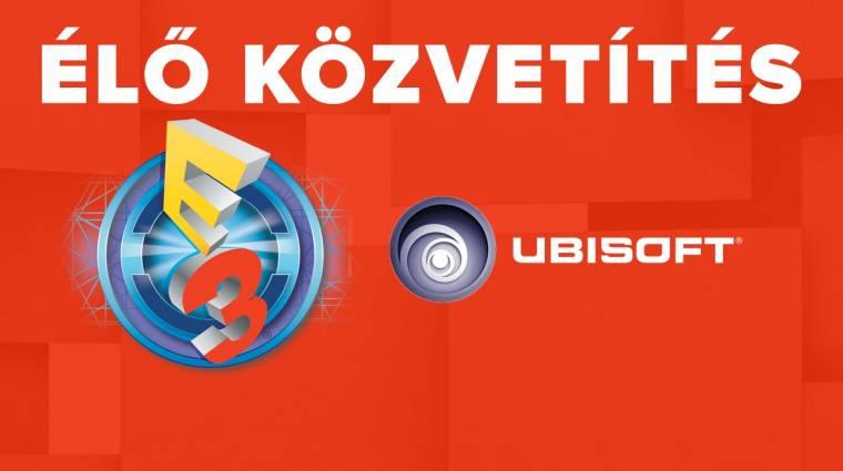 E3 2016 - Ubisoft sajtókonferencia élő közvetítés bevezetőkép