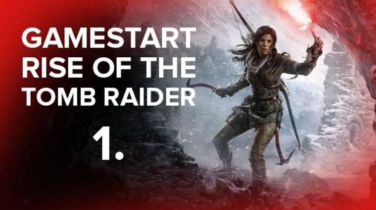 GameStart - Rise of the Tomb Raider PC (1. rész) bevezetőkép