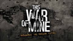 This War of Mine - elkészült a hivatalos magyarítás kép