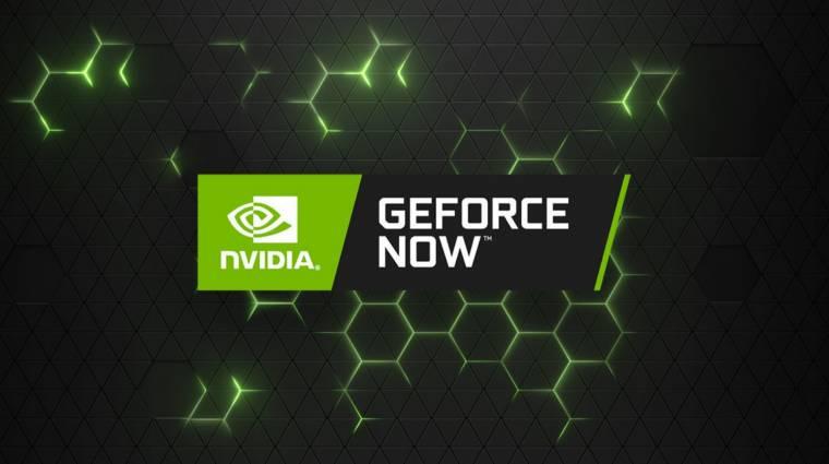 Az Nvidia javasolt megoldása a GPU-hiányra: használjuk a GeForce Now-t! kép
