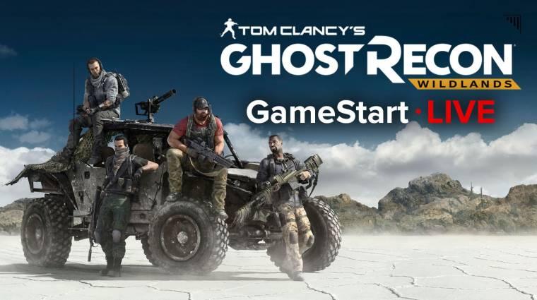 Bolíviában bénázunk - Ghost Recon Wildlands GameStart Live bevezetőkép
