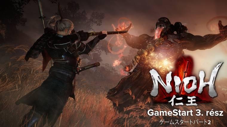 Hátulról támad, mint a fodrász - Nioh GameStart 3. rész bevezetőkép