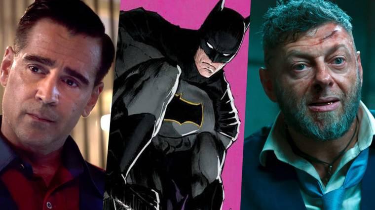 Andy Serkis és Colin Farrell is fontos szerepben csatlakozhat a The Batmanhez kép