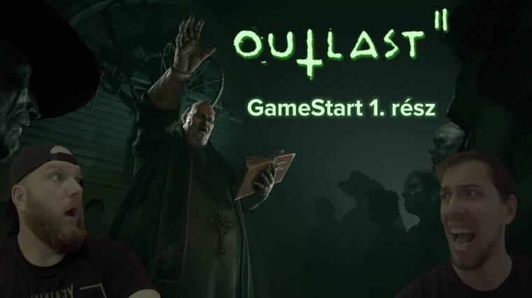 Mély ismeretséget kötöttünk a csákánnyal - Outlast 2 GameStart 1. rész bevezetőkép
