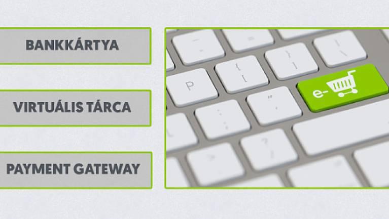 3 alap online fizetési megoldás, melyet mindenképp ismerned kell kép