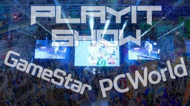 Akciókkal vár PlayIT-re a GameStar és a PC World kép