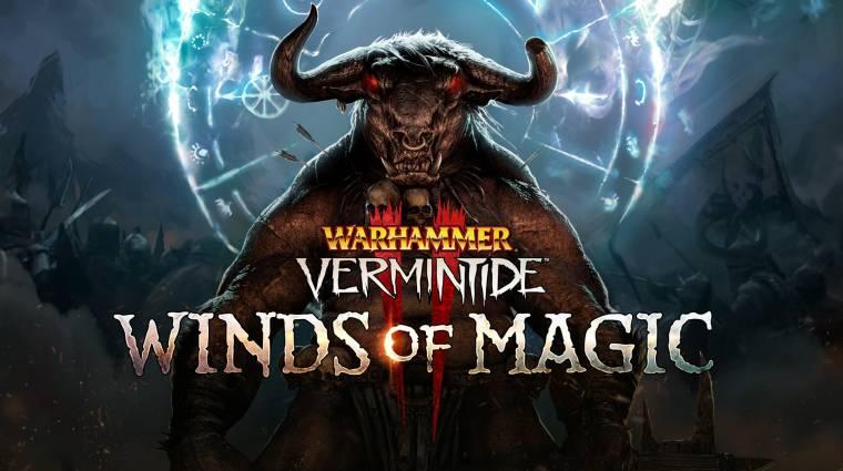 Warhammer: Vermintide 2 - új ellenséges frakció is érkezik a Winds of Magic kiegészítővel bevezetőkép