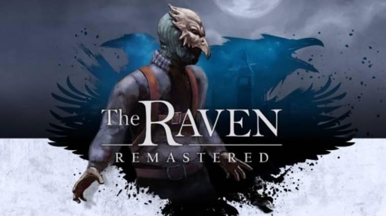 The Raven Remastered - kipofozzák az epizodikus kalandjátékot bevezetőkép