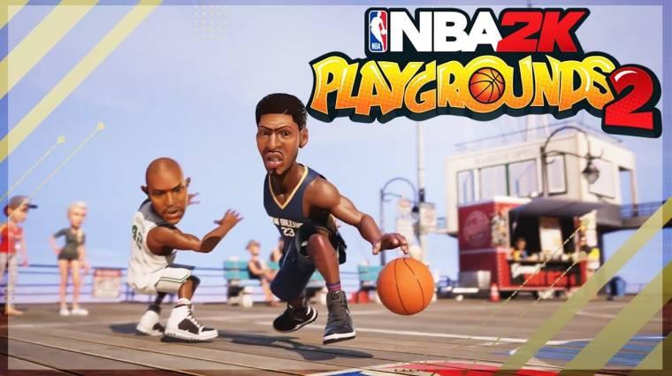 NBA Playgrounds 2 - a 2K Games lett az új kiadó, a játék címe is megváltozott bevezetőkép
