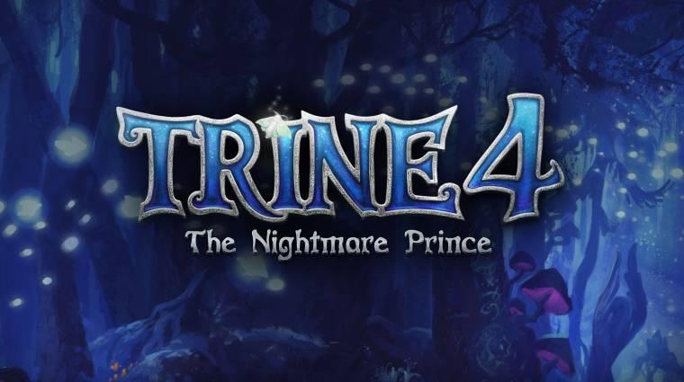 Trine 4: The Nightmare Prince - bejelentették a folytatást bevezetőkép