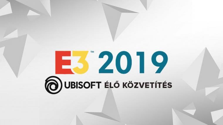 E3 2019 - Ubisoft sajtókonferencia élő közvetítés bevezetőkép