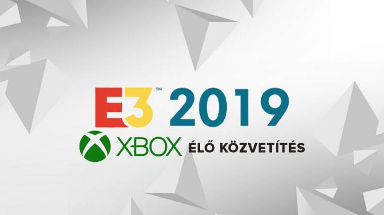 E3 2019 - Xbox sajtókonferencia élő közvetítés bevezetőkép