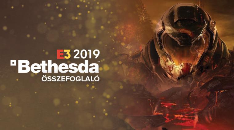E3 2019 - Bethesda sajtókonferencia összefoglaló bevezetőkép
