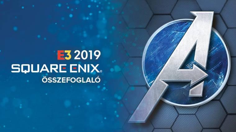 E3 2019 - Square Enix sajtókonferencia összefoglaló bevezetőkép