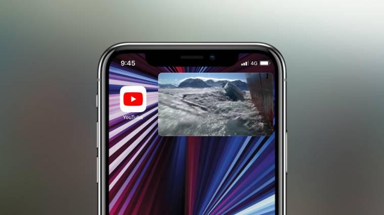 iOS-re is érkezik a YouTube kép a képben funkciója, előfizetés sem kell hozzá kép