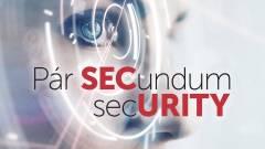 SecWorld 2020: Amikor összeomlik a világ kép
